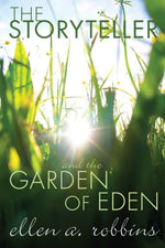 The Storyteller And The Garden Of Eden: