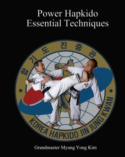 Power Hapkido Essential Techniques
