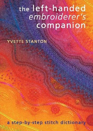 The Left-Handed Embroiderer'S Companion: A Step-By-Step Stitch Dictionary
