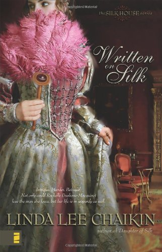 Written On Silk (The Silk House #2)