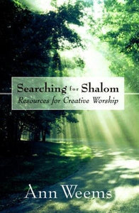 Searching For Shalom: Resources For Creative Worship