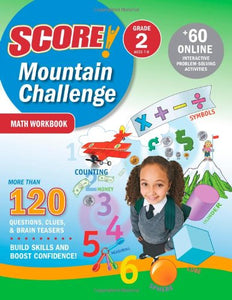 Score! Mountain Challenge Math Workbook, Grade 2 (Ages 7-8)