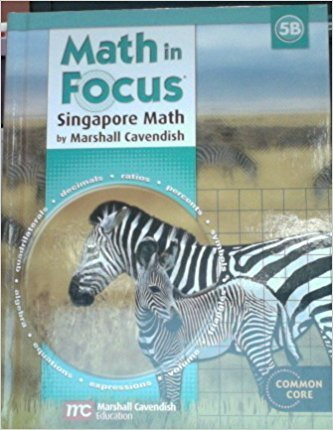 Math In Focus: Singapore Math: Student Edition, Book B Grade 5 2013