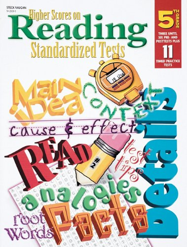 Steck Vaughn Higher Scores On Reading Standardized Tests: Student Test Grade 5 (Higher Scores On Read Stnd Tst)