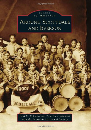 Around Scottdale And Everson (Images Of America)