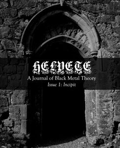 Helvete: A Journal Of Black Metal Theory: Issue 1