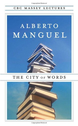 The City Of Words (Cbc Massey Lecture)