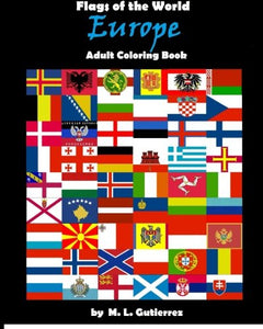 Flags Of The World Series (Europe), Adult Coloring Book (Volume 4)