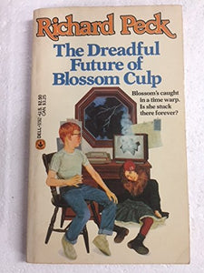 Dreadful Future Of Blossom Culp, The