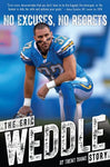 No Excuses, No Regrets: The Eric Weddle Story