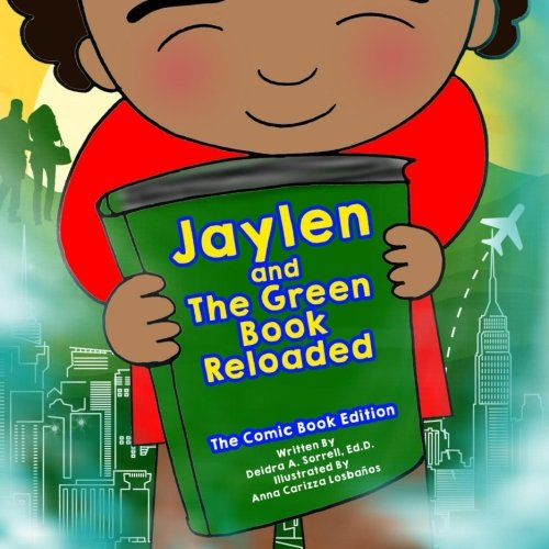 Jaylen And The Green Book Reloaded: The Comic Book Edition (Elephant In The Room Series) (Volume 1)