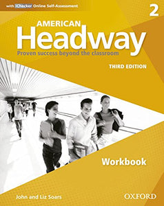 American Headway Third Edition: Level 2 Workbook: With Ichecker Pack (American Headway, Level 2)
