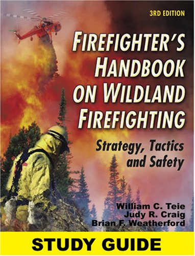Study Guide For The Firefighter'S Handbook On Wildland Firefighting