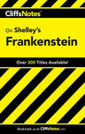Cliffsnotes On Shelley'S Frankenstein (Cliffsnotes Literature Guides)
