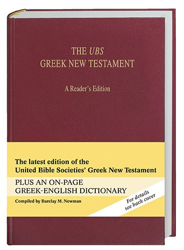The Ubs Greek New Testament: A Reader'S Edition (Greek And English Edition)