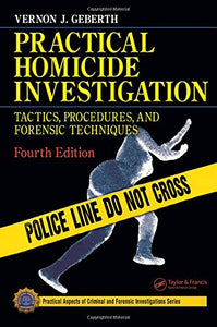 Practical Homicide Investigation, Fourth Edition (Volume 2)