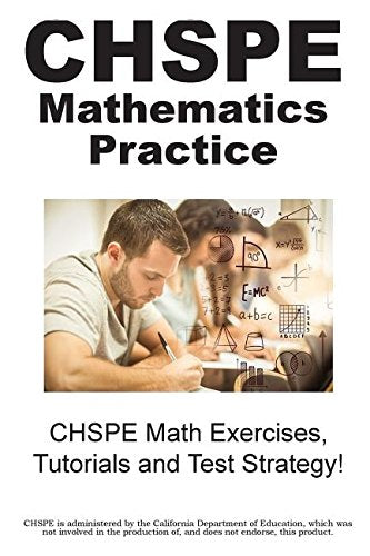 Chspe Mathematics Practice!: Chspe Math Exercises, Tutorials And Test Strategy!