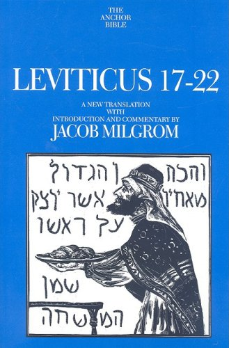 Leviticus 17-22 (The Anchor Yale Bible Commentaries)