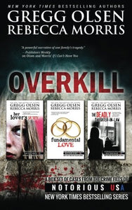 Overkill (True Crime Box Set, Notorious Usa) (Crime Files Of Notorious Usa)
