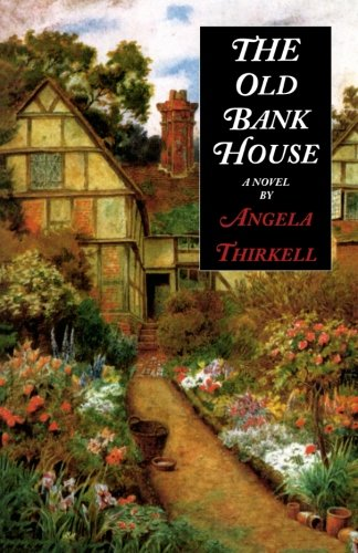 The Old Bank House (Angela Thirkell Barsetshire Series)