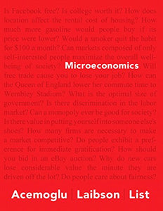 Microeconomics Plus New Myeconlab With Pearson Etext -- Access Card Package (Acemoglu, Laibson & List, The Economics Series)