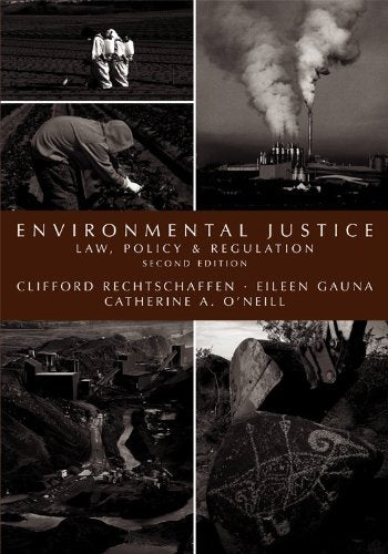 Environmental Justice: Law, Policy & Regulation