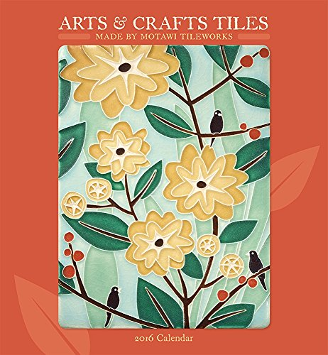 Arts & Crafts Tiles 2016 Calendar