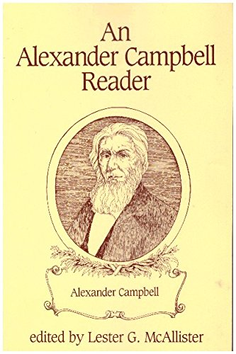 An Alexander Campbell Reader