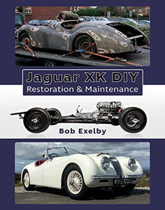 Jaguar Xk Diy: Restoration And Maintenance