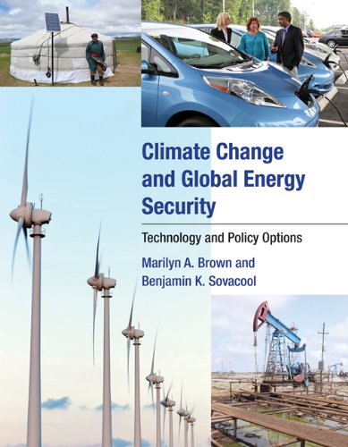 Climate Change And Global Energy Security: Technology And Policy Options (Mit Press)