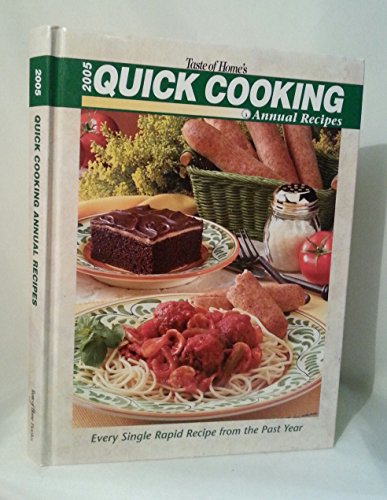 Taste Of Home'S 2005 Quick Cooking Annual Recipes