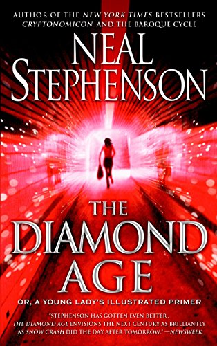 The Diamond Age: Or, A Young Lady'S Illustrated Primer (Bantam Spectra Book)