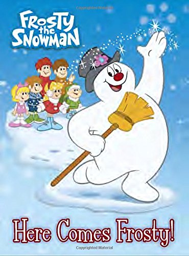 Here Comes Frosty! (Frosty The Snowman) (Board Book)