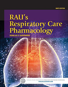 Rau'S Respiratory Care Pharmacology, 9E