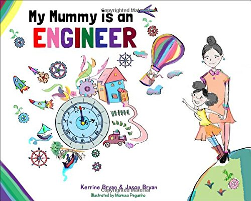 My Mummy Is An Engineer