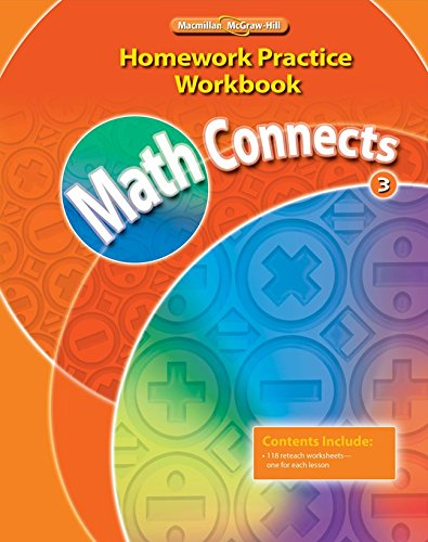 Math Connects, Grade 3, Homework Practice Workbook (Elementary Math Connects)