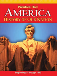America: History Of Our Nation 2011 Volume 1 Student Edition