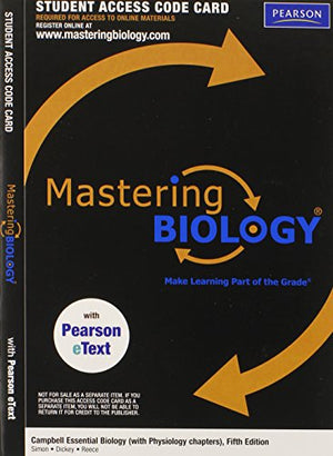 Campbell Essential Biology, Books A La Carte Plus Masteringbiology With Etext -- Access Card Package (5Th Edition)