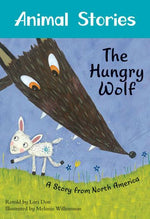 The Hungry Wolf (Animal Stories)