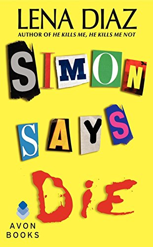 Simon Says Die (Deadly Games Thrillers)