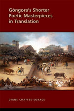 Gongora'S Shorter Poetic Masterpieces In Translation (Medieval And Renaissance Texts And Studies)