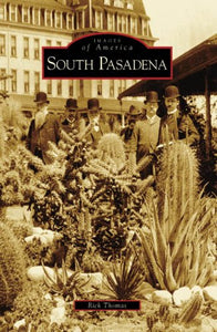 South Pasadena (Ca) (Images Of America)