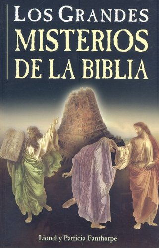 Grandes Misterios De La Biblia/Great Bible Mysteries (Spanish Edition)