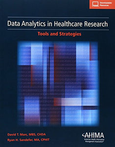 Data Analytics In Healthcare Research: Tools And Strategies