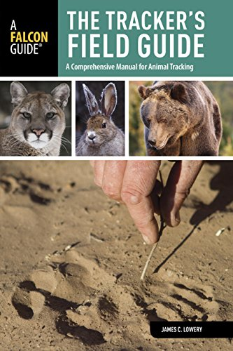 Tracker'S Field Guide: A Comprehensive Manual For Animal Tracking (Falcon Guides: Field Guides)