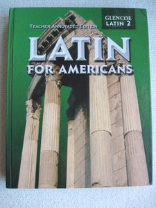 Latin For Americans Teacher Annotated Edition Glencoe Latin 2
