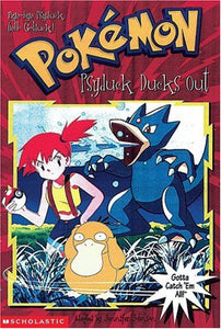 Psyduck Ducks Out (Pokemon Chapter Book #15)