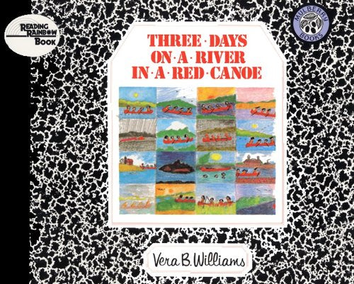 Three Days On A River In A Red Canoe (Turtleback School & Library Binding Edition) (Reading Rainbow Books)