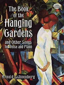 The Book Of The Hanging Gardens And Other Songs For Voice And Piano