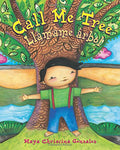 Call Me Tree / Llamame Arbol (English And Spanish Edition)